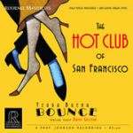 舊金山熱舞俱樂部(45 轉 200 克 2LPs)(線上試聽)<br>The Hot Club of San Francisco<br>Yerba Buena Bounce<br>RM2503