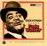 迪克‧海曼 彈奏 胖子華勒<br>迪克‧海曼,鋼琴<br>Dick Hyman Plays Fats Waller<br>RR33