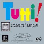 全體齊奏!(雙層SACD)<br>Tutti! Orchestral Sampler Reference Recordings<br>(線上試聽)<br>RR906