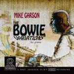 麥克.賈生:大衛.鮑伊變奏曲(HDCD)<br>Mike Garson: The Bowie Variations<br>RR123
