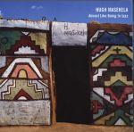 修‧馬塞凱拉:幾乎是爵士樂(美國原裝進口CD)<br>馬塞凱拉-粗管短號,威利斯-鋼琴,赫德-貝斯,哈特-鼓<br>Hugh Masekela: Almost Like Being In Jazz<br>(線上試聽)