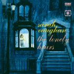 【CR 絕版名片】莎拉.沃恩:寂寞時光 ( 200 克 LP )<br>Sarah Vaughan:The Lonely Hours
