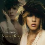 史蒂薇.尼克斯:水晶世界...暢銷精選(180克2LPs)<br>Stevie Nicks: Crystal Visions...The Very Best of Stevie Nicks