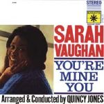 【CR 絕版名片】莎拉.沃恩:你是我的 ( 180 克 LP )<br>Sarah Vaughn:You're Mine You