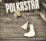 拉拉聖薔與波卡樂隊:我願意—婚禮樂集  ( 原裝進口 CD )<br>Lara St. John & Polkastra : I do,A Wedding Album
