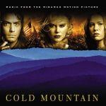 【線上試聽】【冷山】 電影原聲帶(美國版 CD)<br> Cold Mountain O.S.T.