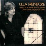 烏拉.梅尼克:如果現在不是永遠,那最後將會是永恆(180 克 LP)<br>Ulla Meinecke / Wenn schon nicht fur immer, dann wenigstens fur ewig...