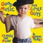 音樂好小子 / 眾星雲集(CD)<br>Good Music For Little Guys / Various Artists
