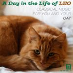 小咪的一天-屬於寵物貓咪與主人的古典樂 / 眾星雲集 (CD)<br>A Day in the Life of Leo — Music for You and Your Cat / Various Artists
