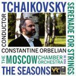 柴可夫斯基:弦樂小夜曲、季節 (CD)<br>奧伯連指揮莫斯科室內管弦樂團<br>Tchaikovsky: Serenade & Seasons<br>Constantine Orbelian, conductor Moscow Chamber Orchestra