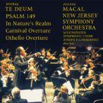 德弗札克:感恩讚歌、詩篇149、自然的領土、節慶序曲、奧泰羅序曲 (CD)<br>馬卡爾指揮紐澤西交響管弦樂團<br>Dvorak: Te Deum / Macal, New Jersey<br>Zdenek Macal, conductor New Jersey Symphony Orchestra