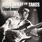洛伊德.瓊斯-為所當為 ( CD )<br>Lloyd Jones - DOIN' WHAT IT TAKES<br>( 線上試聽 )<br>FR704