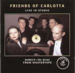 卡洛塔多重唱現場直錄 ( 德國原裝進口 CD ) <br>Friends Of Carlotta