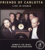 【線上試聽】卡洛塔的朋友  ( 180 克 LP )<br>Friends Of Carlotta / Live In Studio