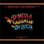 舊金山週五夜現場實況( 加拿大版 CD, 極少量進口 )<br>Al Di Meola, John McLaughlin , Paco de Lucia / Friday Night in San Francisco