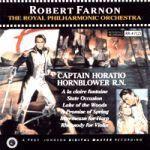 七海蛟龍 ( CD )<br>羅勃.法儂 指揮 英國皇家管弦樂團<br>Captain Horatio Hornblower R.N.<br>Robert Farnon / Royal Philharmonic Orchestra<br>RR47