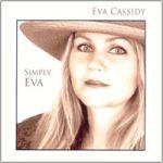 【線上試聽】伊娃.凱西迪:唯有依娃(進口版 CD)<br>Eva Cassidy: Simply Eva