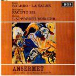 """拉威爾:波麗路、圓舞曲 / 奧乃格:太平洋 231 號 / 杜卡:魔法師的門徒( 180 克 LP )<br> 安塞美 指揮 瑞士羅曼德管弦樂團 <br>Ravel: Boléro, La Valse / Honegger: """"Pacific 231"""" / Dukas: """"L'Apprenti sorcier""""<br>Orchestre de la Suisse Romande condu"""