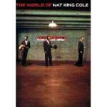【點數商品】納京高 / 納京高的世界 - 辭世40週年紀念專輯(德國原裝進口 DVD)<br>Nat King Cole / The World Of Nat Knig Cole(DVD)