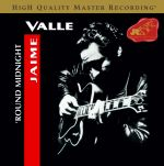 午夜夢迴( 180克 LP )<br>Jaime Valle: 'Round Midnight