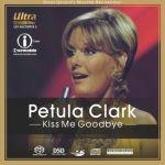 佩托拉.克拉克:吻別(雙層SACD)<br>Petula Clark: Kiss Me Goodbye