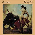 雷.庫德-邊界 ( 180 克 LP )<br>RY COODER - BORDERLINE