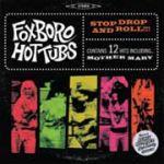 年輕歲月合唱團:FOXBORO HOT TUBS (GREEN DAY)<br> STOP DROP & ROLL (LP/CD)